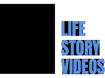 Life Story Videos